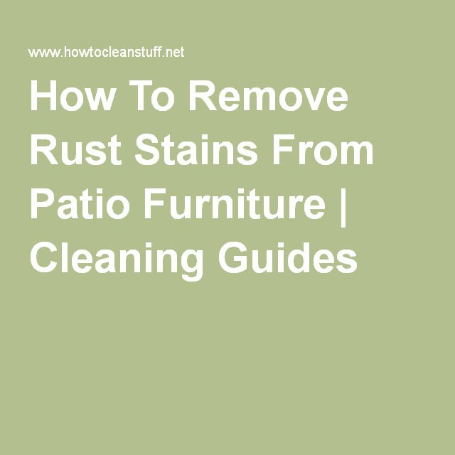 How To Remove Rust Stains From Patio Furniture | Cleaning Guides