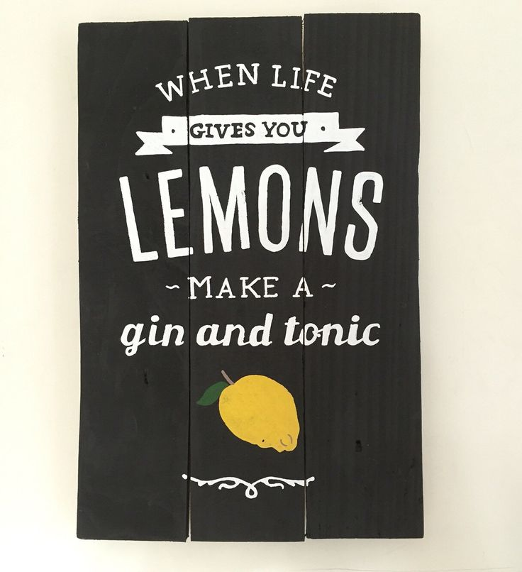 Pallet Wood Sign - When Life Gives You Lemons, Make A Gin And Tonic - Wooden Sign Art by OscarsEmporiumShop on Etsy https://www.etsy.com/listing/247297707/pallet-wood-sign-when-life-gives-you