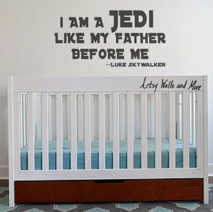 I Am A Jedi Like My Father Before Me  Luke Skywalker Wall Vinyl Decal, Star  Wars Wall Decal, Star Wars Crib Nursery Baby Room Boys Bedroom