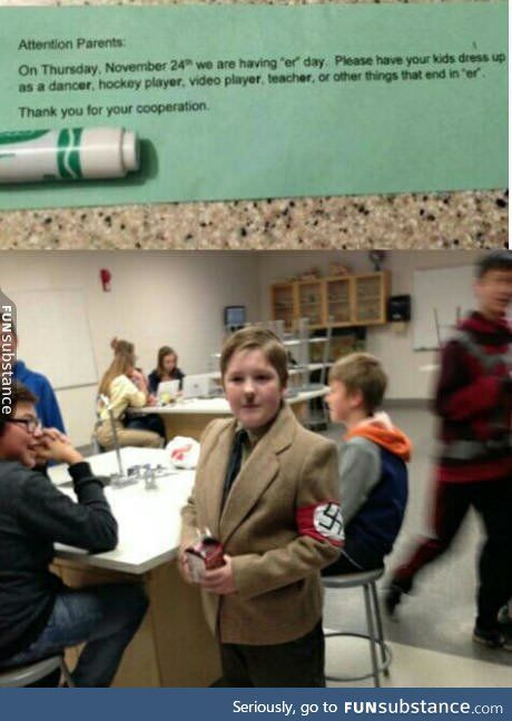 Oh so this kid can come to school dressed as Hitler, but if a male faculty member sees a girl in spaghetti straps, she's changing in to her gym uniform