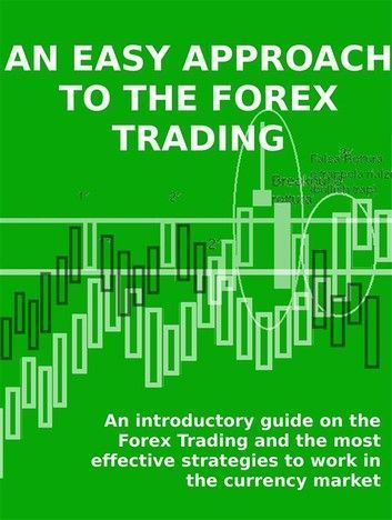 Most used forex strategy