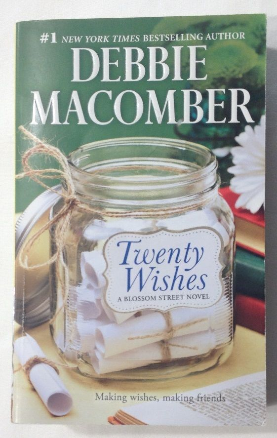Twenty Wishes by Debbie Macomber (2008 Paperback) Book 5 Blossom Street / Roman