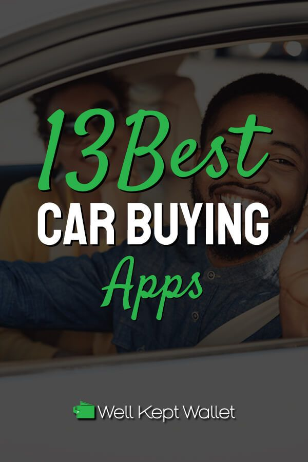 13 Best Car Buying Apps Personal Finance Articles Personal