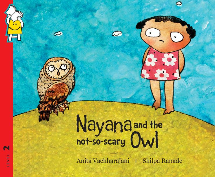 Rs. 30. Nayana and the not-so-scary Owl - Anita Vachharajani, Pratham Books, Paperback. Nayana is three years old. She loves all birds. Except the owl. And then one day, she sees an owl with big, sweet eyes in big, big trouble. It is time for little Nayana to be the big heroine in an action-packed day!