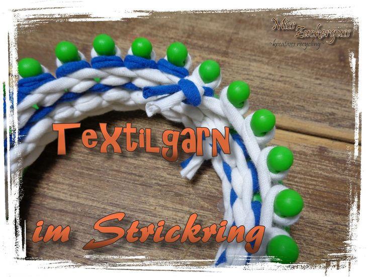 [Anleitung] ungewöhnliche Materialien mit dem Knitting Loom verstricken - Textilgarn stricken