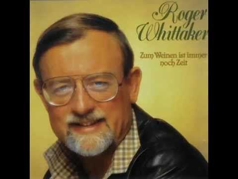 Roger Whittaker - Abschied ist ein scharfes Schwert 1984 - YouTube