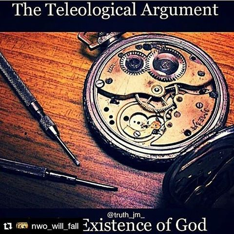 #Repost @nwo_will_fall with @repostapp ・・・ The Teleological Argument as follows... 1.Human artifacts are products of intelligent design. 2. The universe resembles human artifacts. 3. Therefore, the universe is a product of intelligent design. 4. But the universe is complex and gigantic in comparison to human artifacts. 5. Therefore, there probably is a powerful and vastly intelligent designer who created the universe. A good analogy of this is the Watchmaker Argument, which was given by…