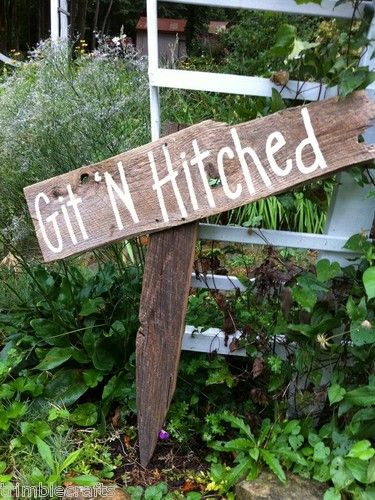 Git N Hitched sign Wedding decor salvaged barn wood primitive on stake custom hp