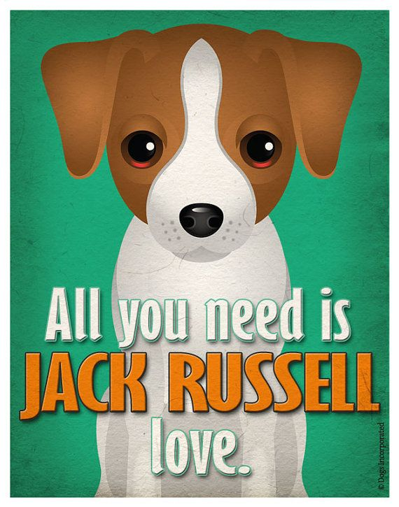 Jack Russell Art Print  All You Need is Jack by DogsIncorporated, $29.00
