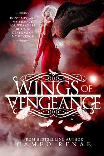 Wings of Vengeance (Hidden Wings Series Book Five) by Cameo Renae http://www.amazon.com/dp/B01AZRK0R0/ref=cm_sw_r_pi_dp_SbpRwb0SJMKSS