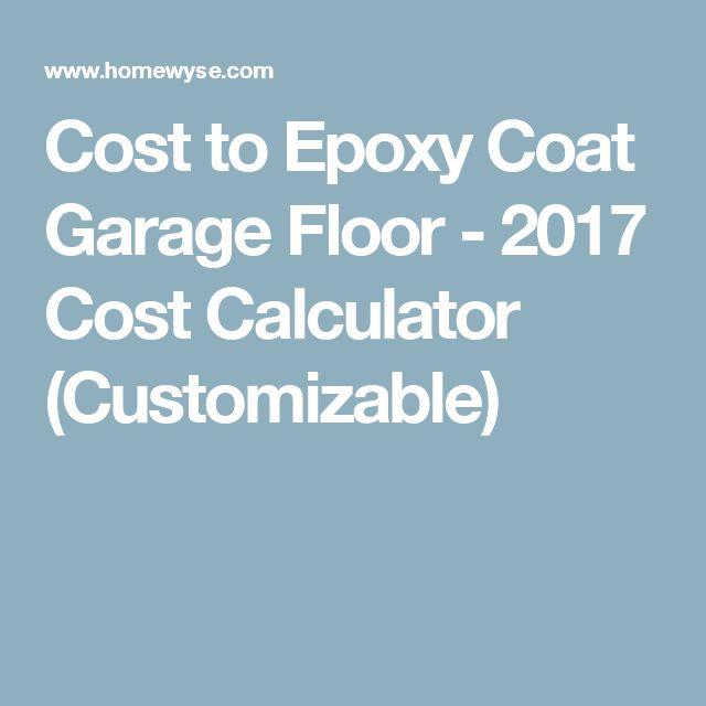 Cost to Epoxy Coat Garage Floor - 2017 Cost Calculator (Customizable)