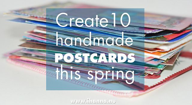 Create 10 handmade postcards this spring! Sign up now for iHanna's DIY Postcard Swap #diypostcardswap #postcard via @ihanna
