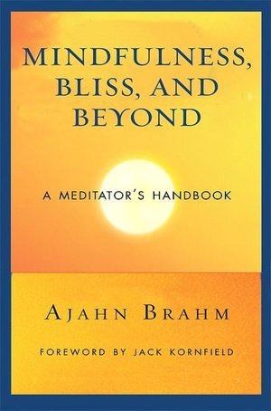 Meditator's Handbook: Mindfulness, Bliss, and BeyondMeditation Handbook, Ajahn Brahm, Encounter Bliss, Wisdom Public, Book Ebook, Meditator Handbook, Meditation Practice, Introduction Book, Mindfulness