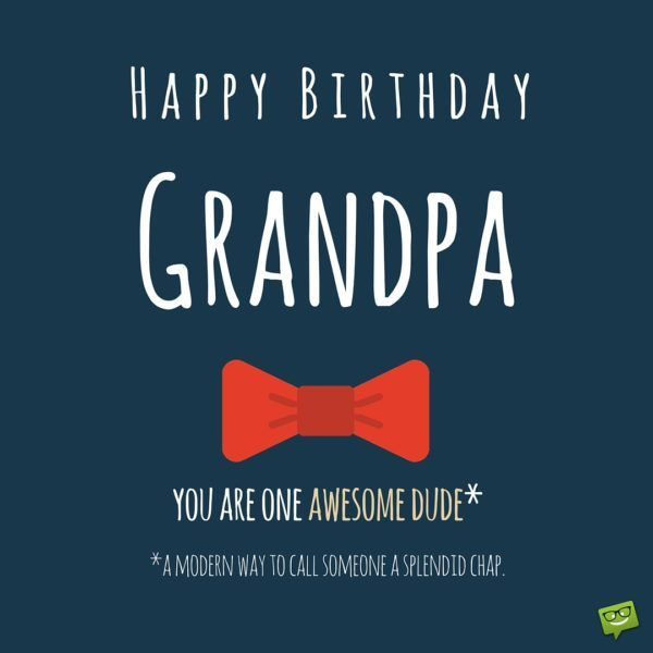 665 Best Images About Happy Birthday On Pinterest Happy Birthday Wishes To Grandfather