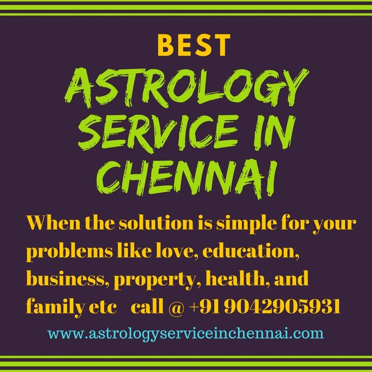 Best astrology service in chennai Contact us:9042905931 http://bit.ly/294OZXu