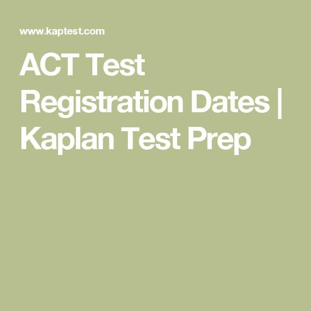 ACT Test Registration Dates   Kaplan Test Prep