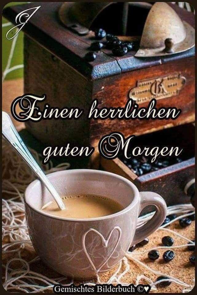 Pin By Sven On Ich Guten Morgen Schönen Guten Morgen Guten Abend
