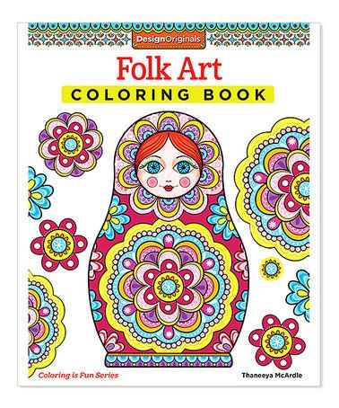 Folk Art Coloring Book Design Originals Is Fun By Thaneeya Mcardle This Printed On High Quality Extra Thick Paper To