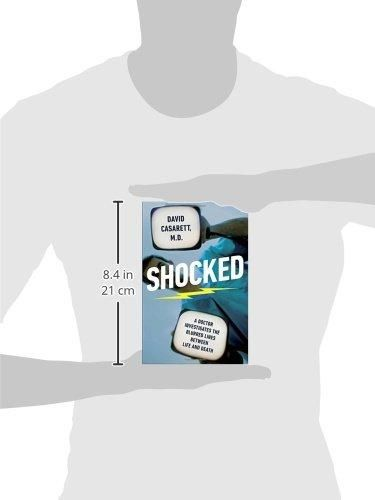 Shocked: A Doctor Investigates the Blurred Lines Between Life and Death