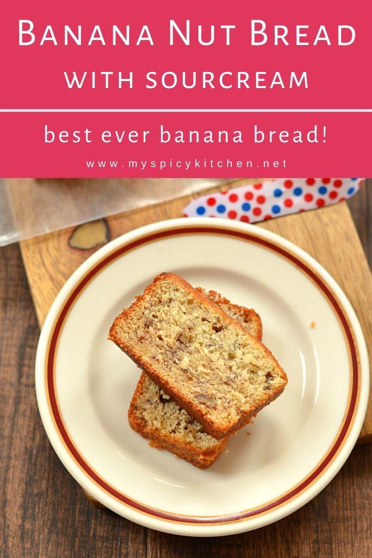 Banana Nut Bread Martha Stewart S Banana Bread In 2020 Sour Cream Recipes Banana Nut Bread Best Bread Recipe