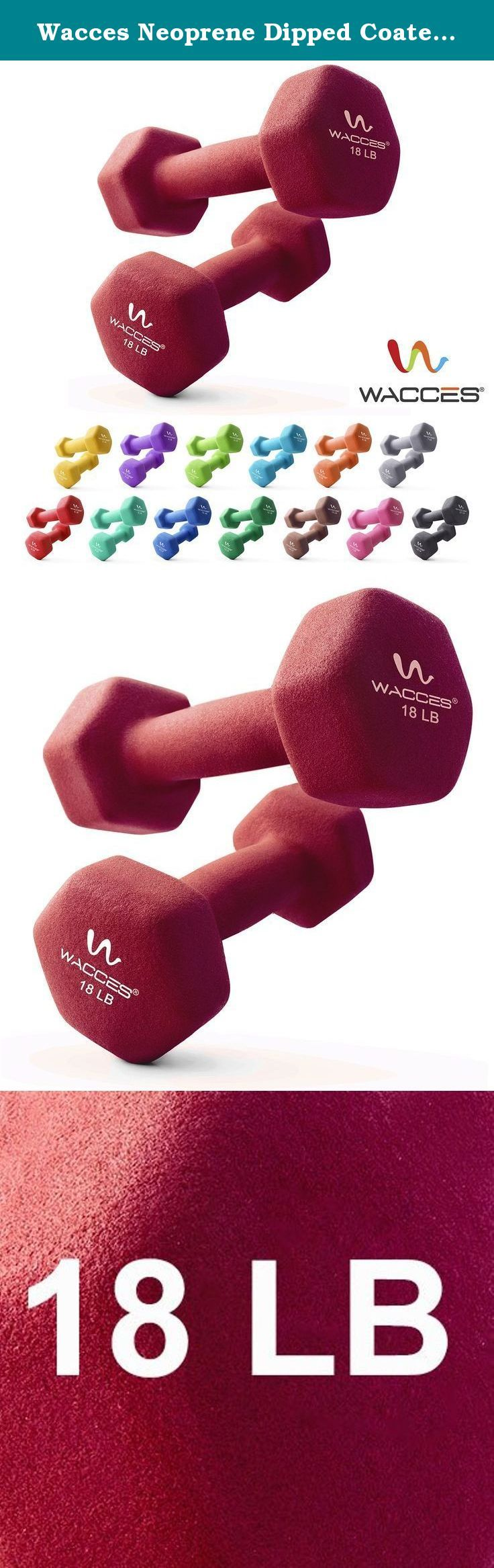 Wacces Neoprene Dipped Coated Set of 2 Dumbbells Hand Weights Sets Non Slip Grip 2 x 18 LB. Product Description The Wacces Neoprene Dumbbells offer a full set of weights for resistance training to help you sculpt muscles and tone them effectively.Whether you perform squats, do lunges or chest presses, using dumbbells also help prevent chronic back and joint pain and are effective for a full body workout. for beginners to working out, allowing you to work your way up gradually as you grow...