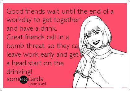 Black People Don't Work rotten ecards | Someecards Drinking Work Together and have a drink.