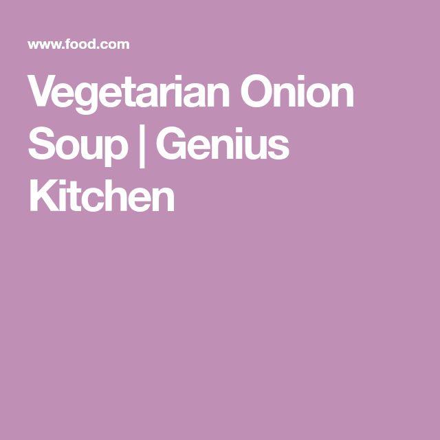 Vegetarian Onion Soup | Genius Kitchen