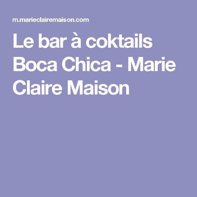 Le bar à coktails Boca Chica  - Marie Claire Maison