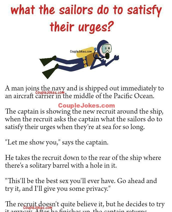 A New Navy Recruit Asked The Captain About The S Xual Urges Navy Jokes Navy Humor Navy Quotes