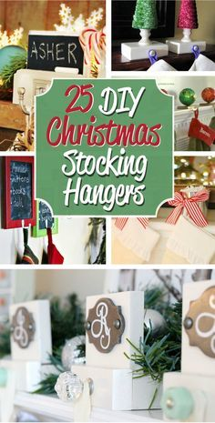 You don't need to spend a fortune on stocking hangers to have a beautiful display. Use this list of 25 DIY Christmas Stocking Holders to find the perfect idea to hang your stockings with care.
