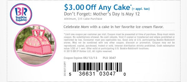 $3 off $15 on Any Cake with use Baskin Robbins Coupons