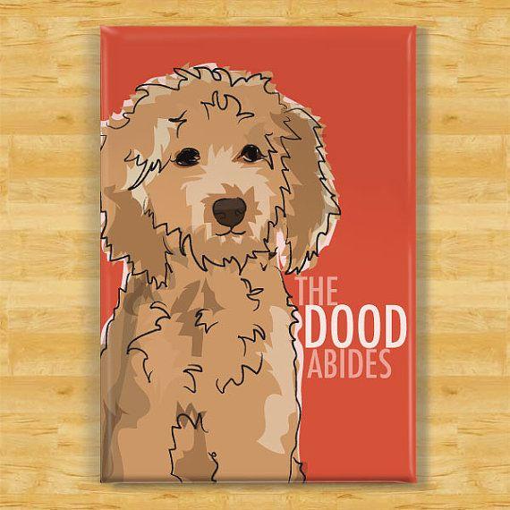 Goldendoodle Magnet - The Dood Abides - Golden Doodle Gifts Refrigerator Fridge Dog Magnets on Etsy