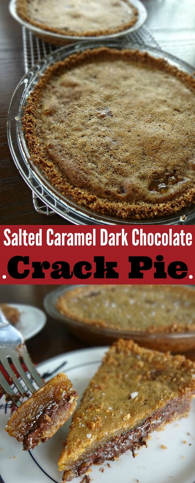"Salted Caramel Dark Chocolate Crack Pie. A completely rich and decadent dessert-with an oatmeal cookie crust, dark chocolate layer, and salted caramel ""crack pie"" filling."