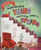 Narrative Nonfiction Books for Kids  --The Marvelous Thing That Came from a Spring  Such a fun way to use narrative nonfiction for children -- a book that tells the history of the Slinky toy  Children's books, booklists
