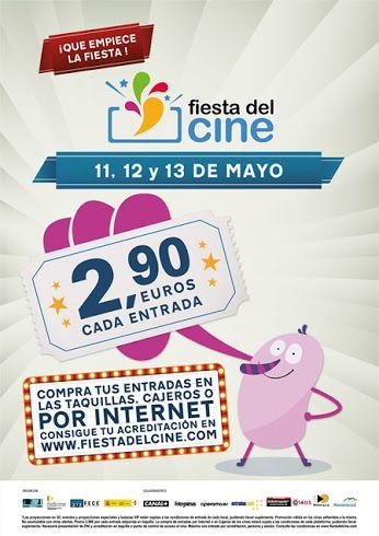 11, 12 y 13 de mayo: #fiestadelcine El cine a 2,90€. ¡¡Te lo vas a perder??