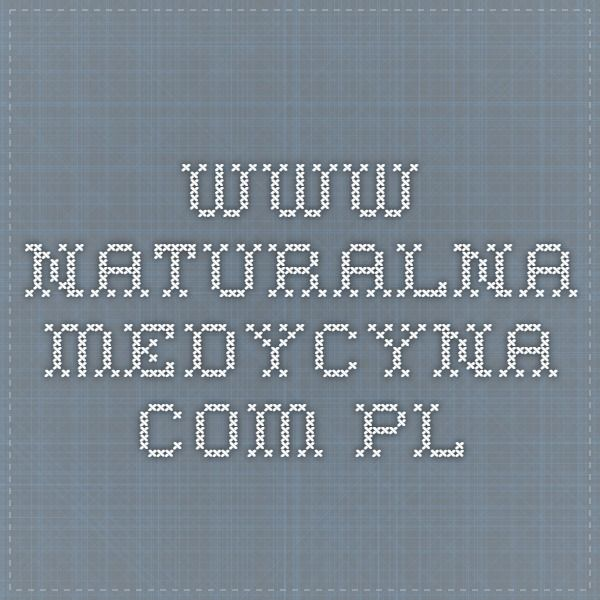 www.naturalna-medycyna.com.pl