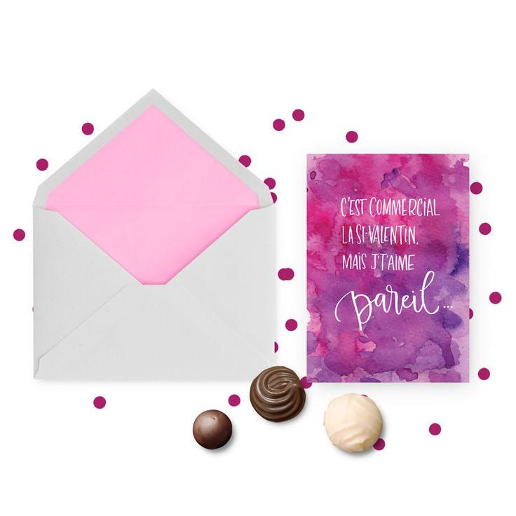 Carte de St-Valentin à imprimer 5x7 - C'est commercial la St-Valentin, mais j't'aime pareil - Printable Valentine's Day Card (french)