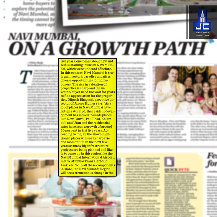 """Mr. Diipesh Bhagtani, Executive Director of Jaycee Homes states"""" A lot of places in Navi Mumbai have gotten saturated and hence residents have moved towards New Panvel etc. Know more here:"""