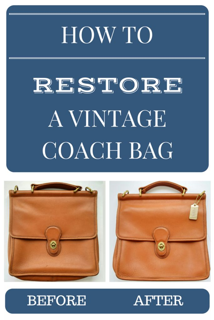 How To Re A Vintage Coach Bag Step By Tutorial Crafts Clean Leather Purse Bags