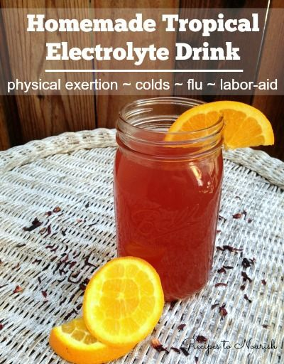 Homemade Tropical Electrolyte Drink ...  perfect for rehydrating after physical exertion, during colds, flu, food poisoning + even for women during labor.| Recipes to Nourish