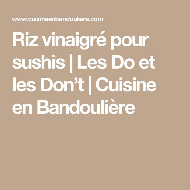 Riz vinaigré pour sushis | Les Do et les Don't | Cuisine en Bandoulière