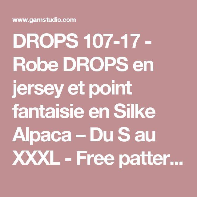 DROPS 107-17 - Robe DROPS en jersey et point fantaisie en Silke Alpaca – Du S au XXXL - Free pattern by DROPS Design