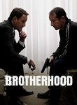 """Brotherhood"" TV Show on the Showtime Network (2006 - 2008) --- This award-winning series tells the story of two working-class, Irish-American brothers...self-important Providence, Rhode Island, politician Tommy Caffee (Jason Clarke) and freshly-out-of-hiding ex-mobster Michael (Jason Isaacs)...whose divergent personalities make it hard to remember that they are family."