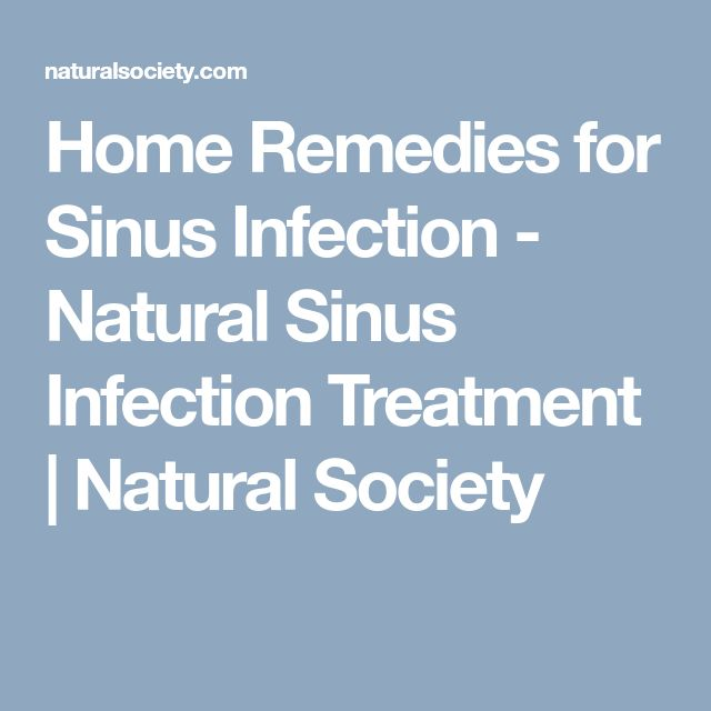 Home Remedies for Sinus Infection - Natural Sinus Infection Treatment | Natural Society