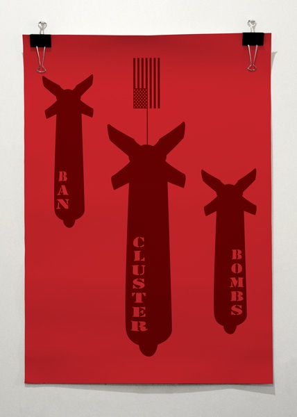 Kate Hursthouse ı Positive Posters 2012 - Ban Cluster Bombs