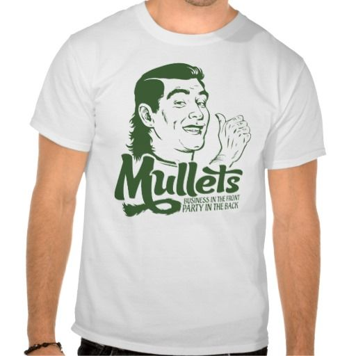16 best images about funny mullet hair t shirts on for Hair salon t shirts