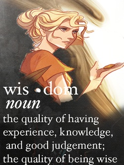 Wisdom is usually a good thing. But when it isn't, she is the first to know.