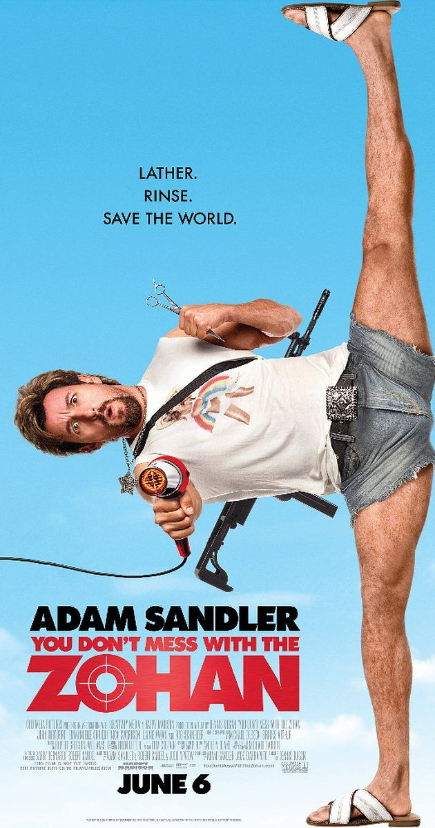 Directed by Dennis Dugan.  With Adam Sandler, John Turturro, Emmanuelle Chriqui, Nick Swardson. An Israeli Special Forces Soldier fakes his death so he can re-emerge in New York City as a hair stylist.