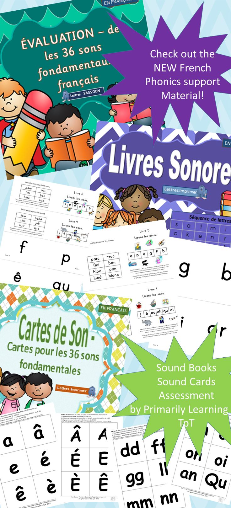 $ NEW!! Products for French Teachers working with phonics!  Supports Le manuel phonique. CHECK OUT Primarily Learning on TpT!   Use the FRENCH Phonics Support category to narrow your search! Follow me to get notified by TpT when new products are posted!   In PRINT & SASSOON.