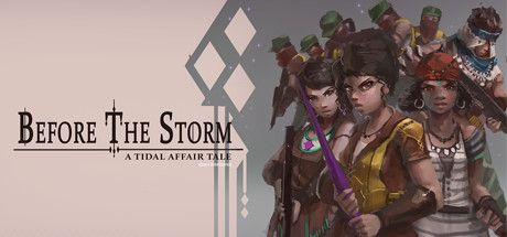 Tidal Affair Before The Storm Free Download - Download Latest PC Games for Free - Gamesena.com